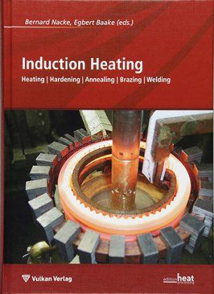 Cover Fachbuch Induction Heating by Bernard Nacke and Egbert Baake (editors)